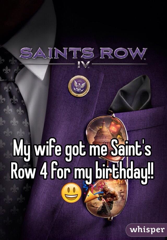 My wife got me Saint's Row 4 for my birthday!! 😃🎉