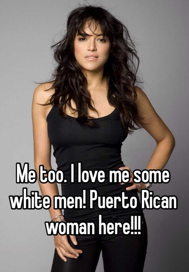 Do puerto rican women like black men