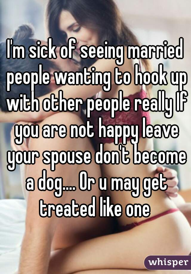 Hookup A Married Man Who Wont Leave His Wife