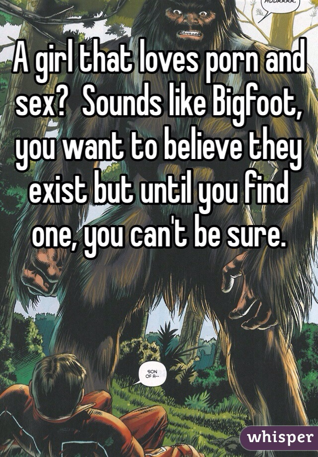 Are Bigfoot sex not