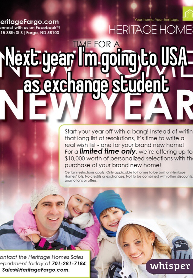 Next year I'm going to USA as exchange student