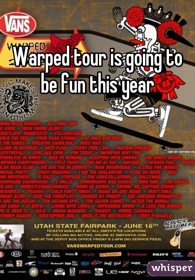 Warped tour is going to be fun this year
