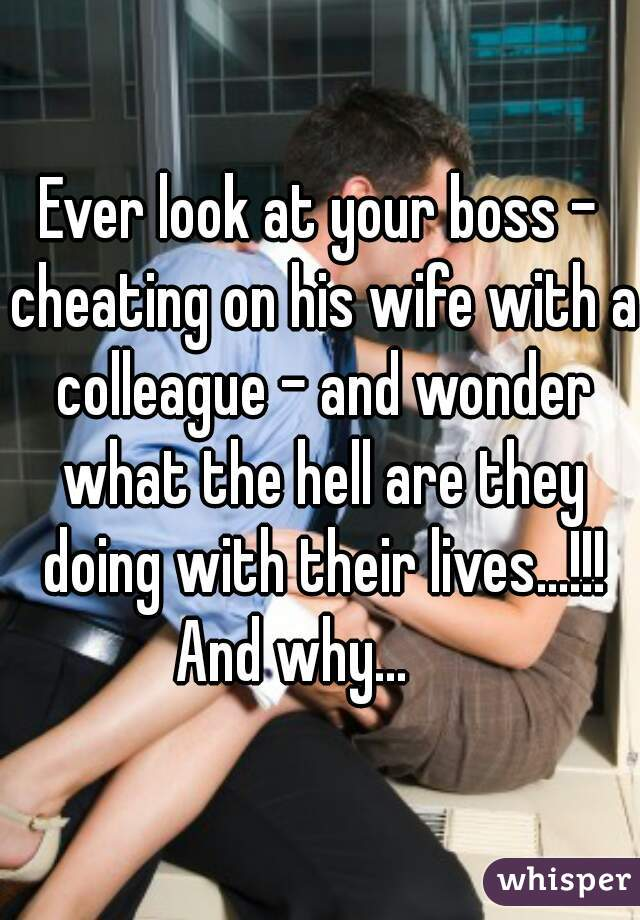 with boss cheating captions Wife