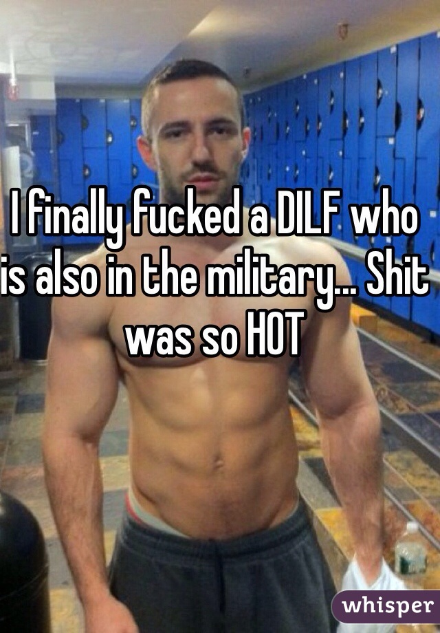 I finally fucked a DILF who is also in the military... Shit was so HOT