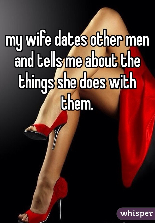My wife dates other men