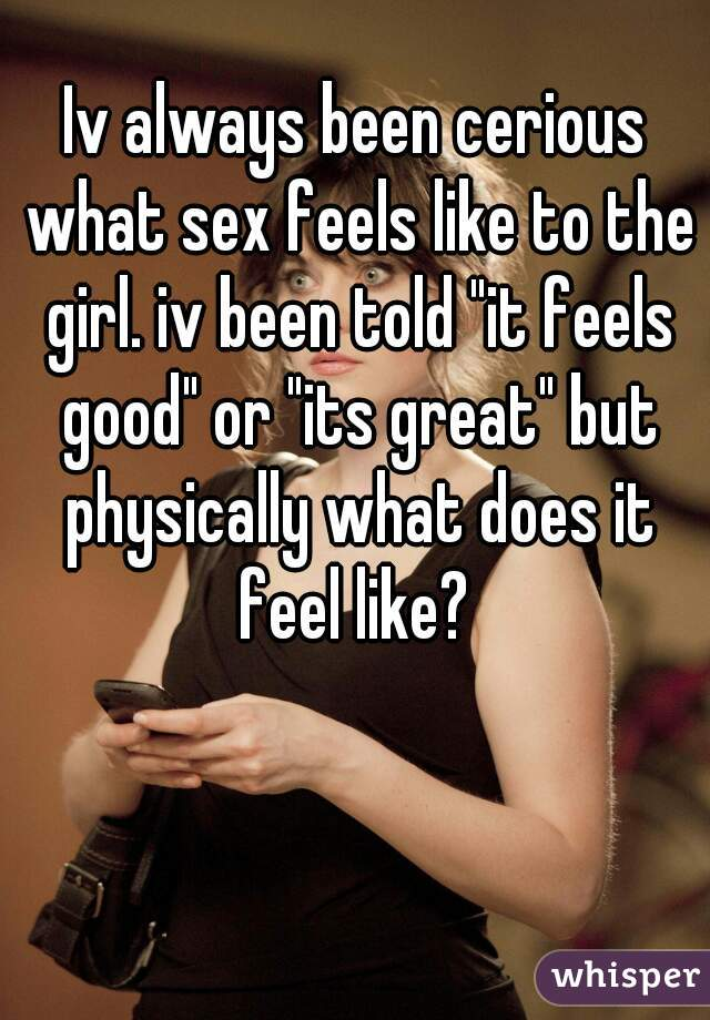 Why does sex feel good for girls