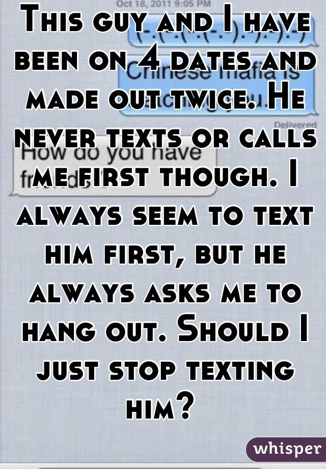 should i stop texting him