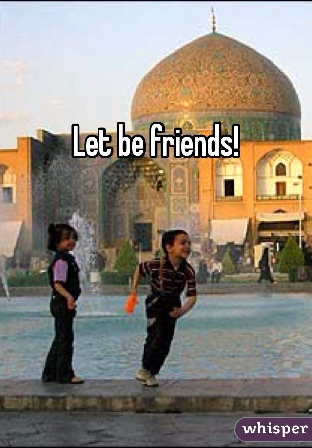 Let be friends!