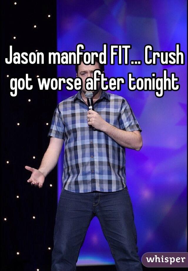 Jason manford FIT... Crush got worse after tonight
