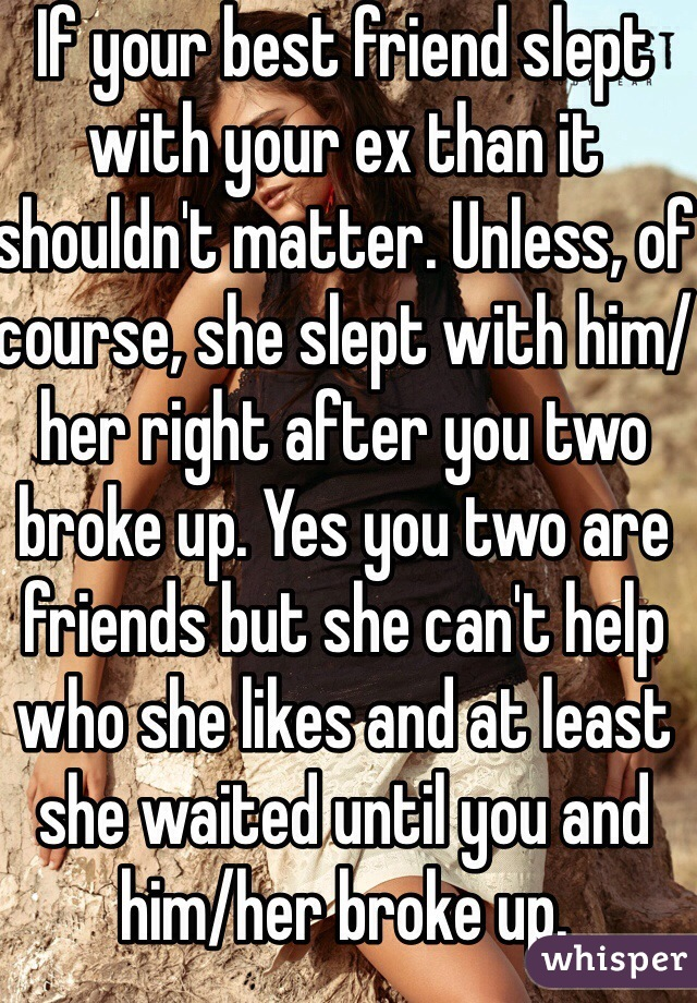 what to do if your ex likes your best friend