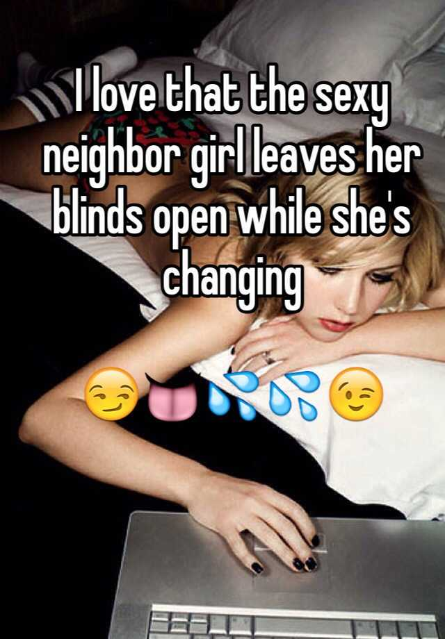 Sexy neighber