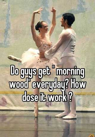 With guys morning what do wood do 15 Men