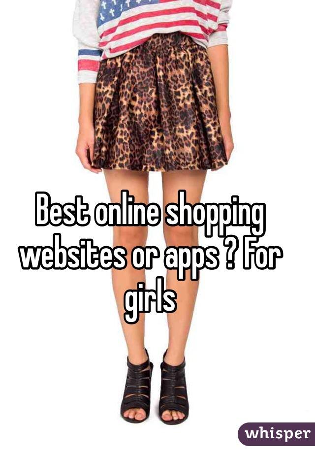 Best online shopping websites or apps ? For girls