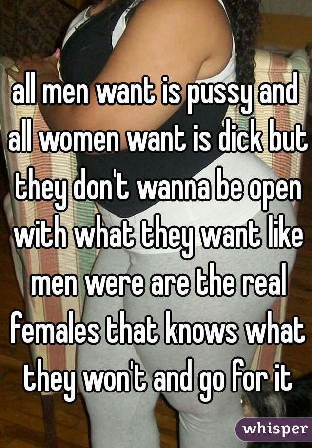 Woman want dick