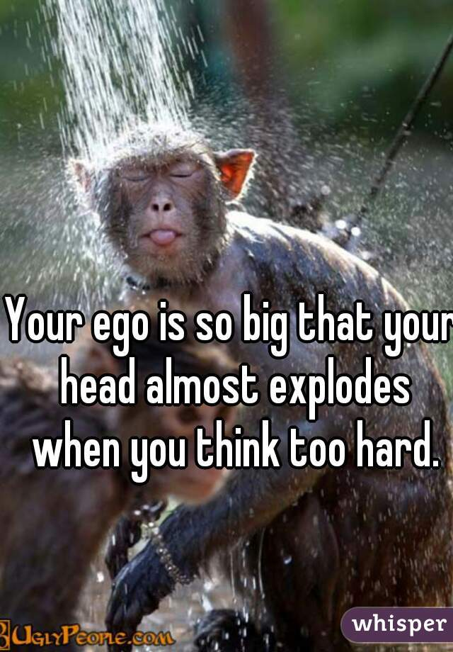 So your big head Big Question: