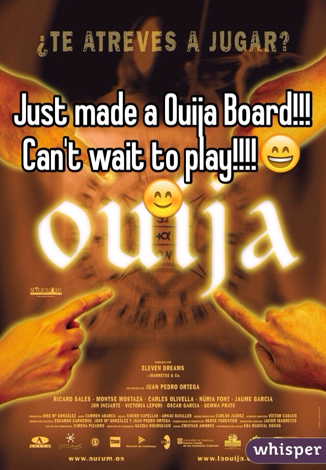 Just made a Ouija Board!!! Can't wait to play!!!!😄😊