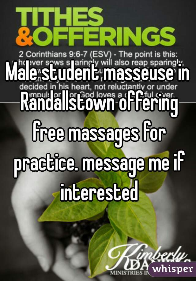 Male student masseuse in Randallstown offering free massages for practice. message me if interested