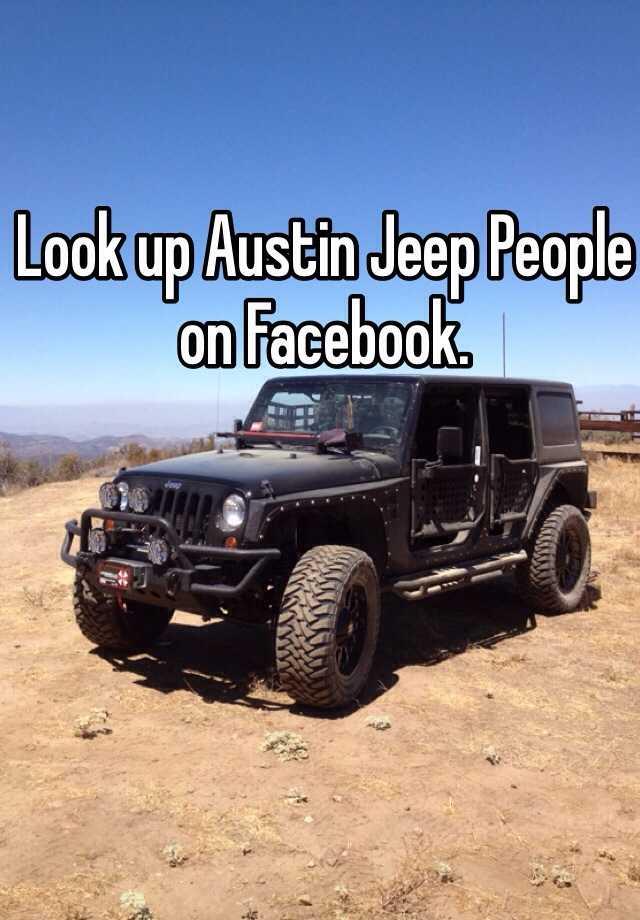 Look Up Austin Jeep People On Facebook
