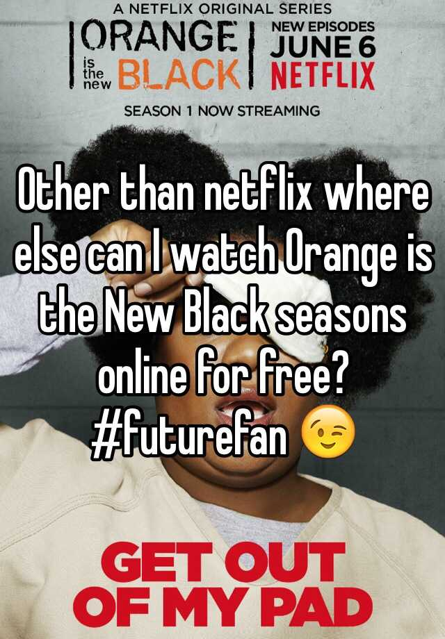Download Watch Orange Is The New Black Online Free Season 1 Gif