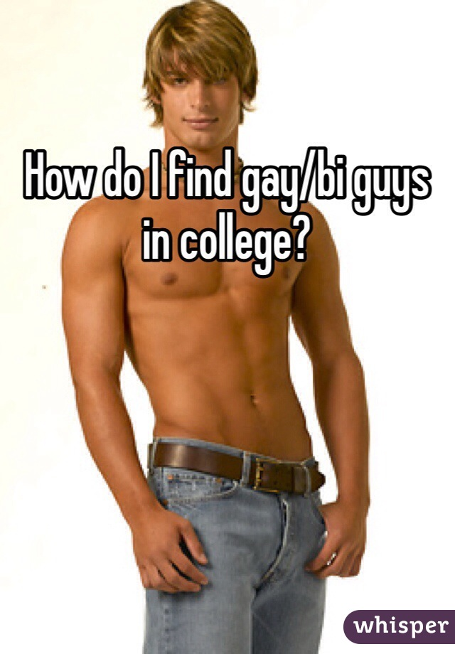 How to find guys in college