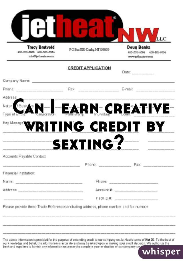Can I earn creative writing credit by sexting?