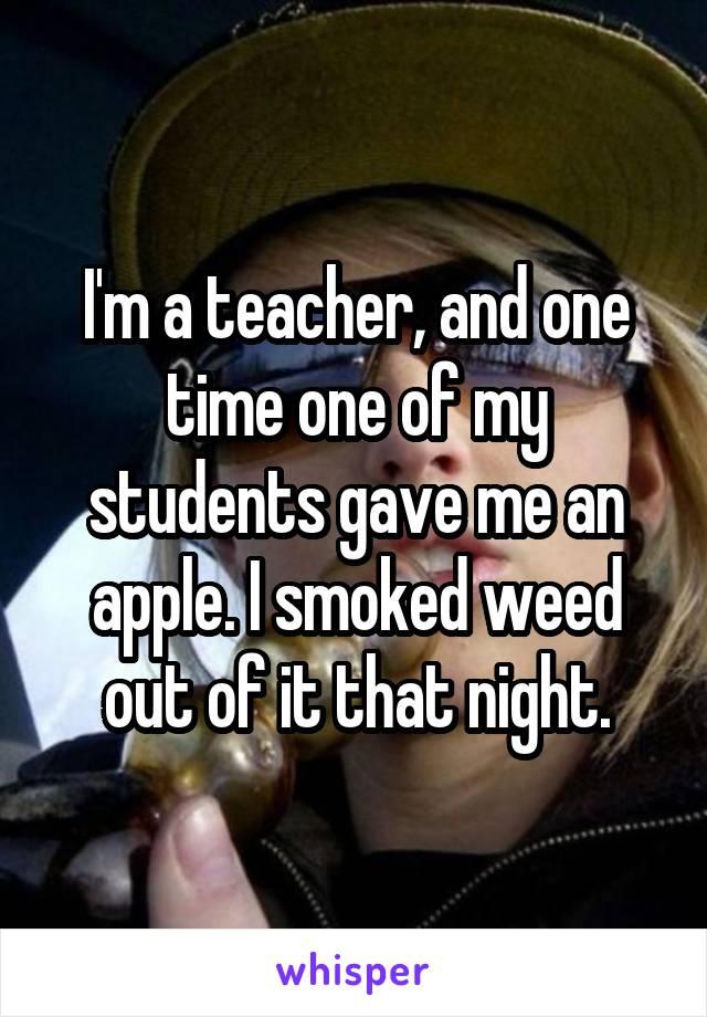 04ff76c0f61cbe4211182602f71e86c72b4803 v5 wm 19 Shocking Confessions From Teachers Who Smoke Weed
