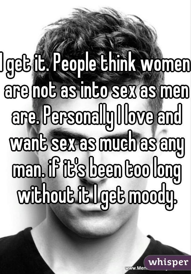 Do men get moody about sex