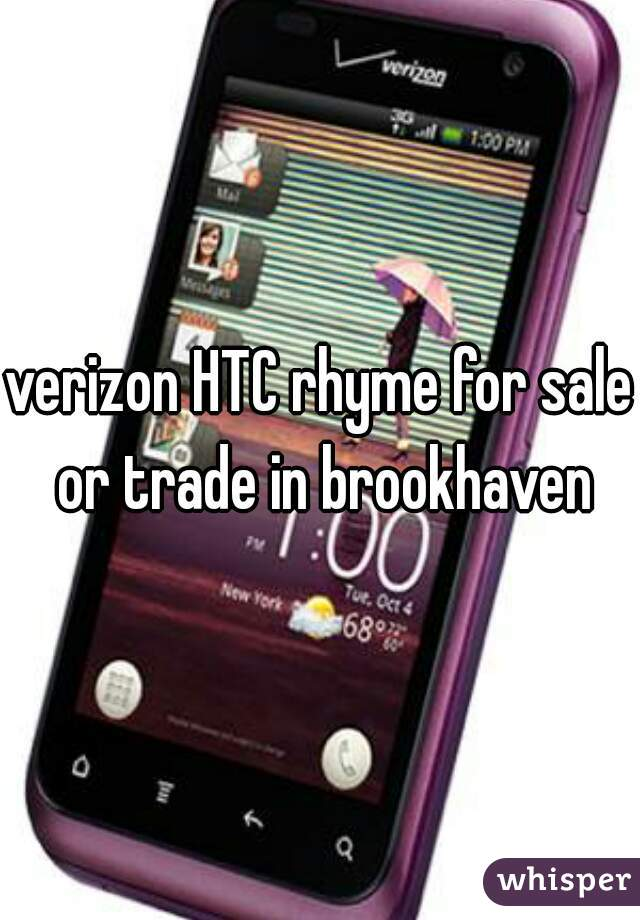 verizon HTC rhyme for sale or trade in brookhaven