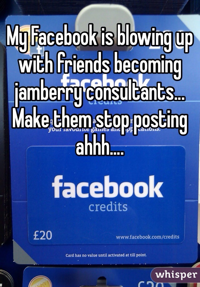 My Facebook is blowing up with friends becoming jamberry consultants... Make them stop posting ahhh....