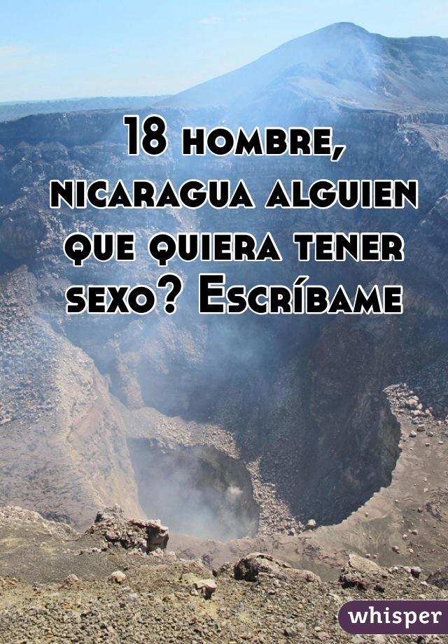 18 hombre, nicaragua alguien que quiera tener sexo? Escríbame