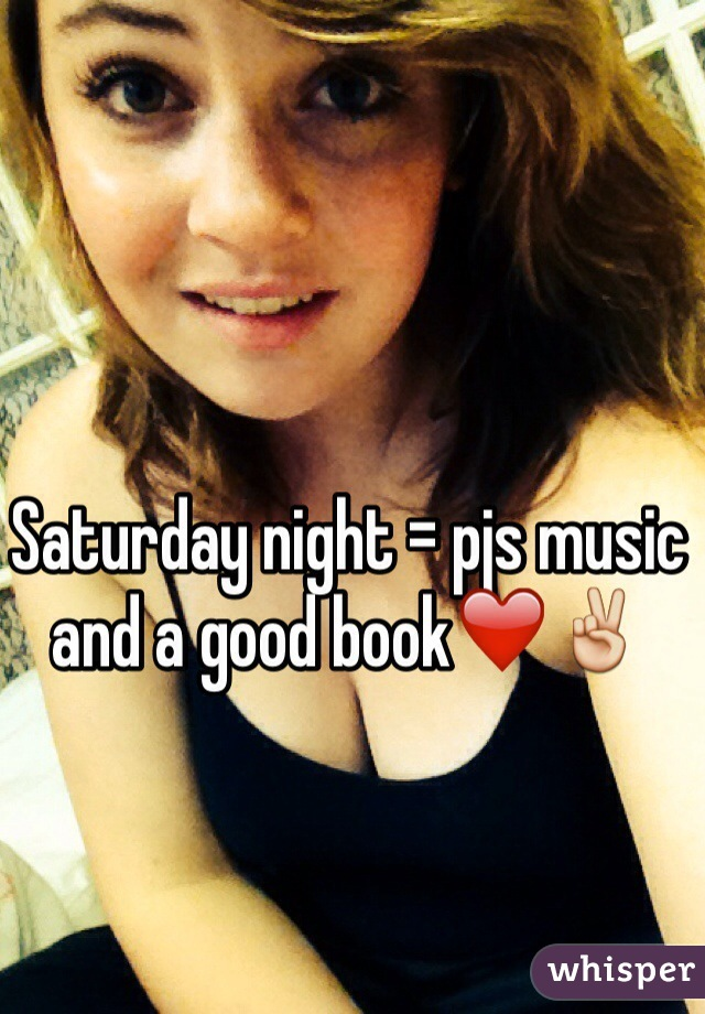 Saturday night = pjs music and a good book❤️✌️