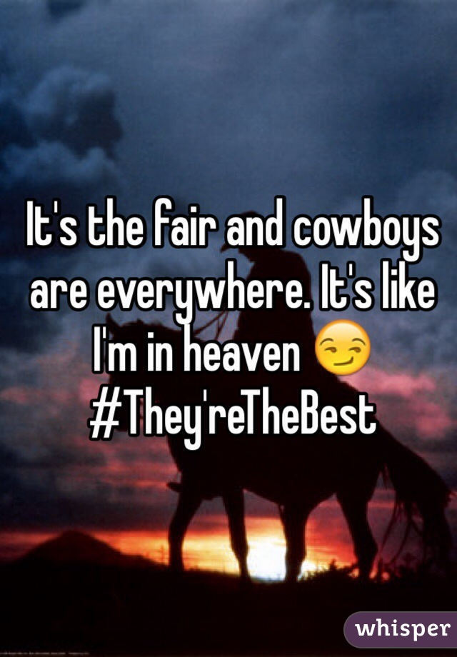 It's the fair and cowboys are everywhere. It's like I'm in heaven 😏  #They'reTheBest