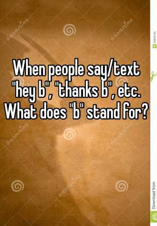 what does stand for in texting