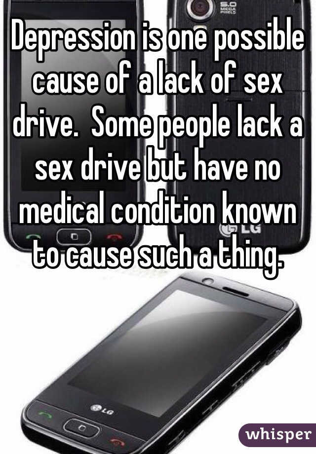 What does lack of sex cause
