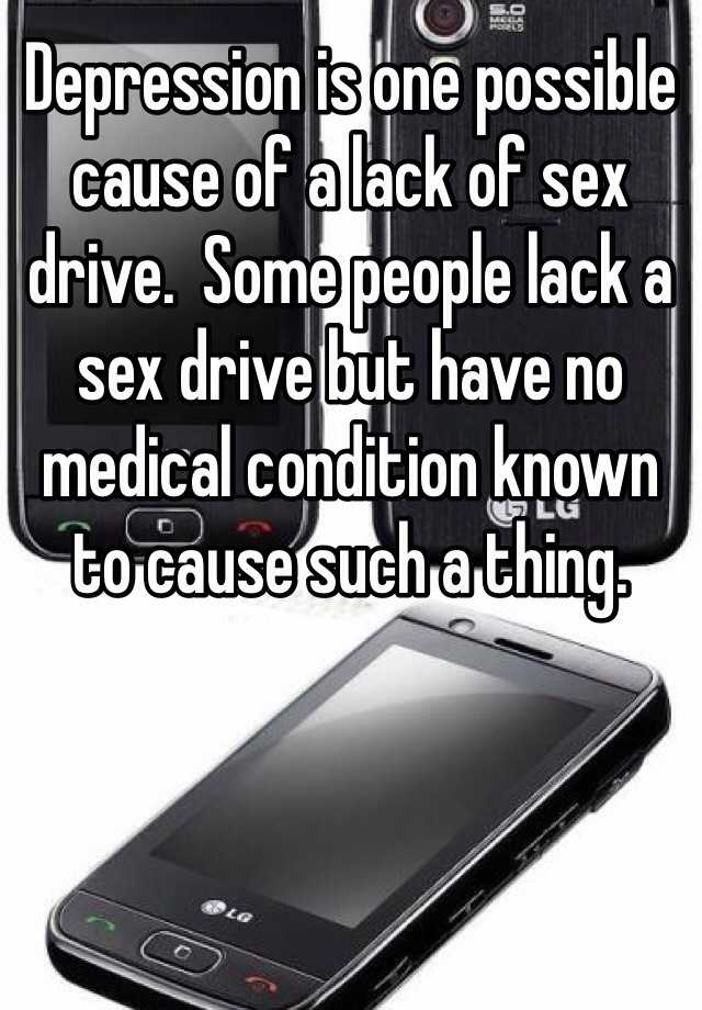 Depression and lack of sex drive