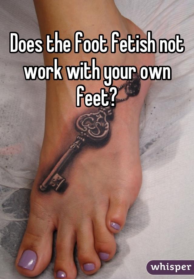 Work doing foot fetish