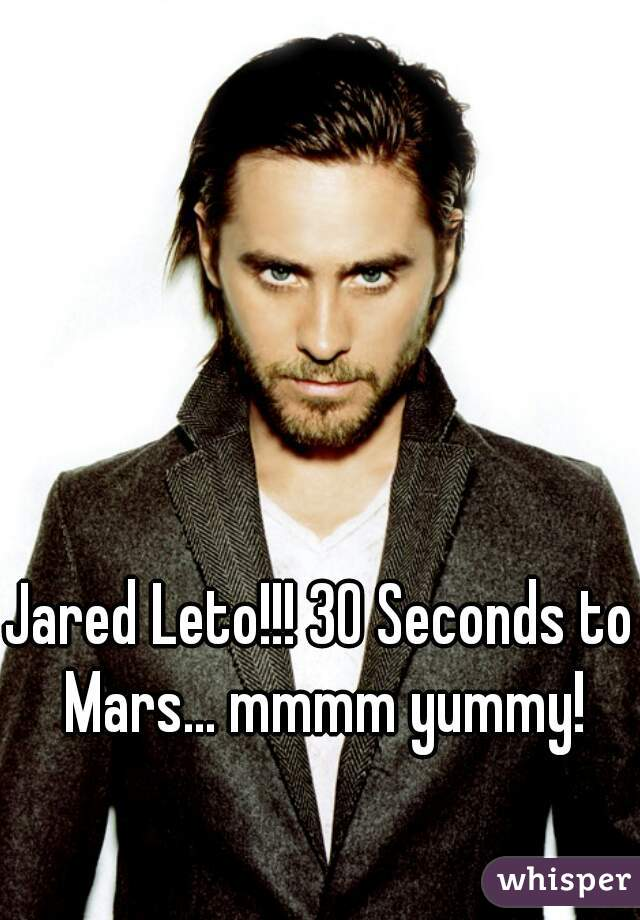 Jared Leto!!! 30 Seconds to Mars... mmmm yummy!
