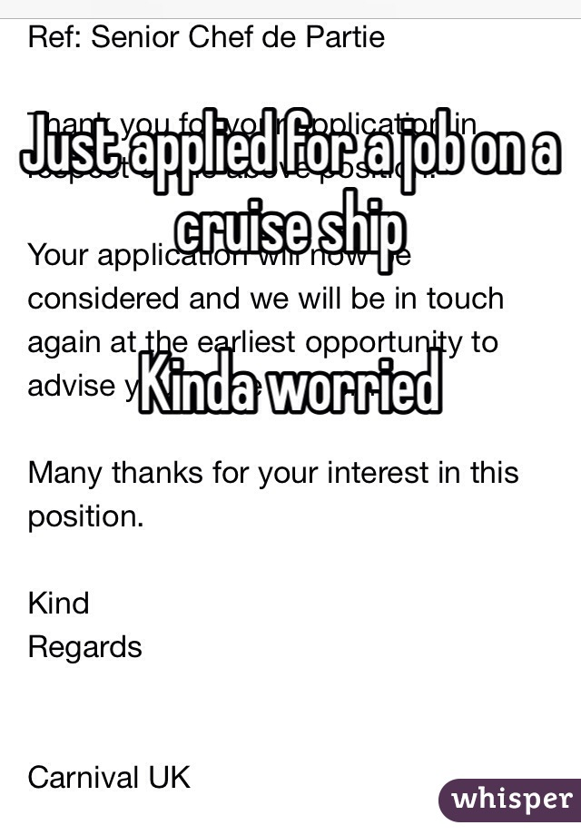 Just applied for a job on a cruise ship   Kinda worried
