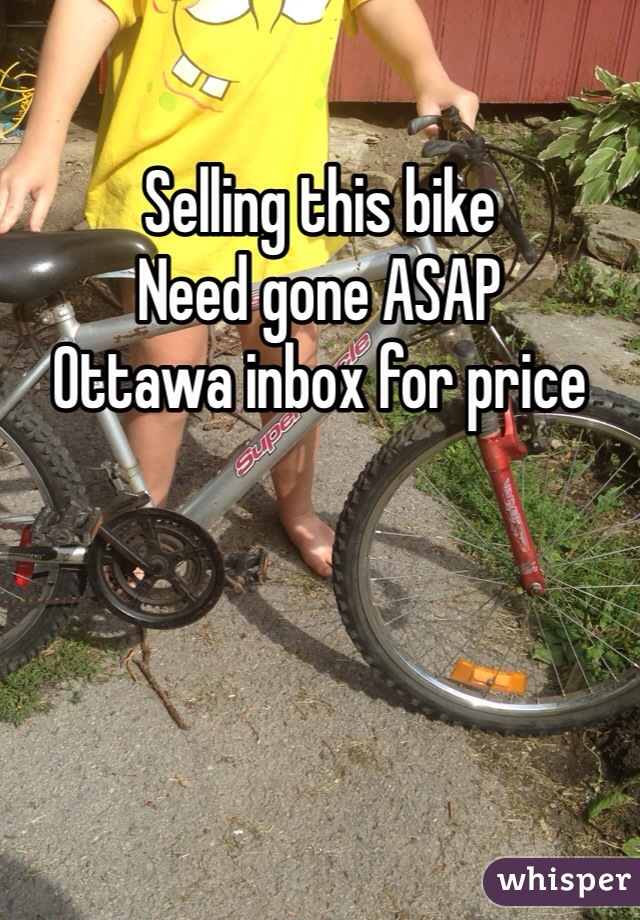 Selling this bike  Need gone ASAP  Ottawa inbox for price
