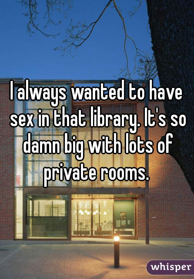 Necessary words... how to have sex in a library consider