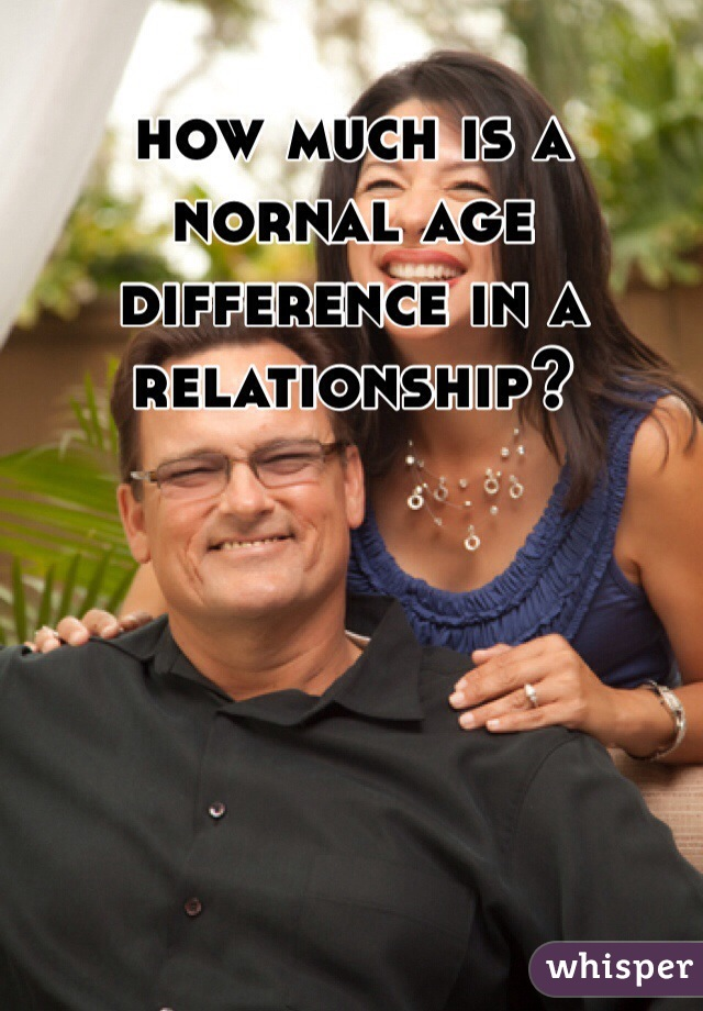 how much is a nornal age difference in a relationship?