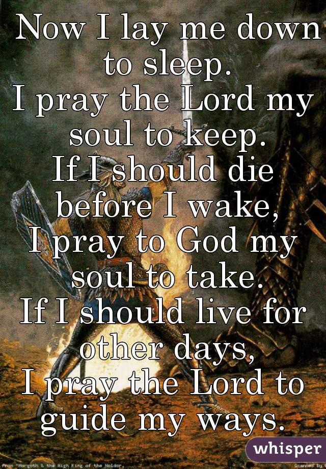 if i shall die before i wake