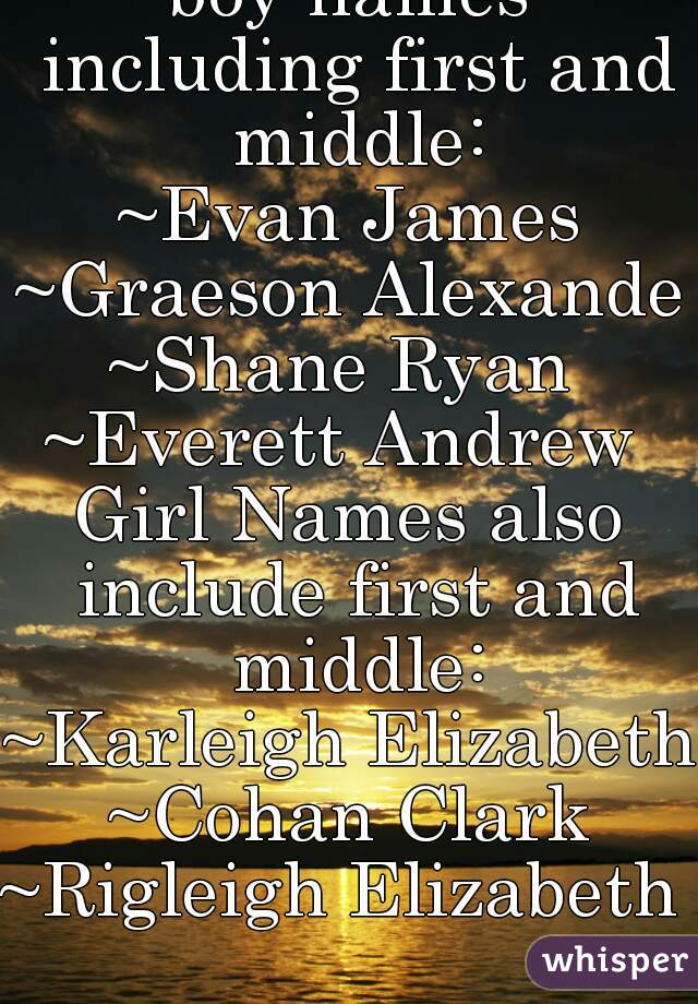 boy names including first and middle evan james graeson alexander