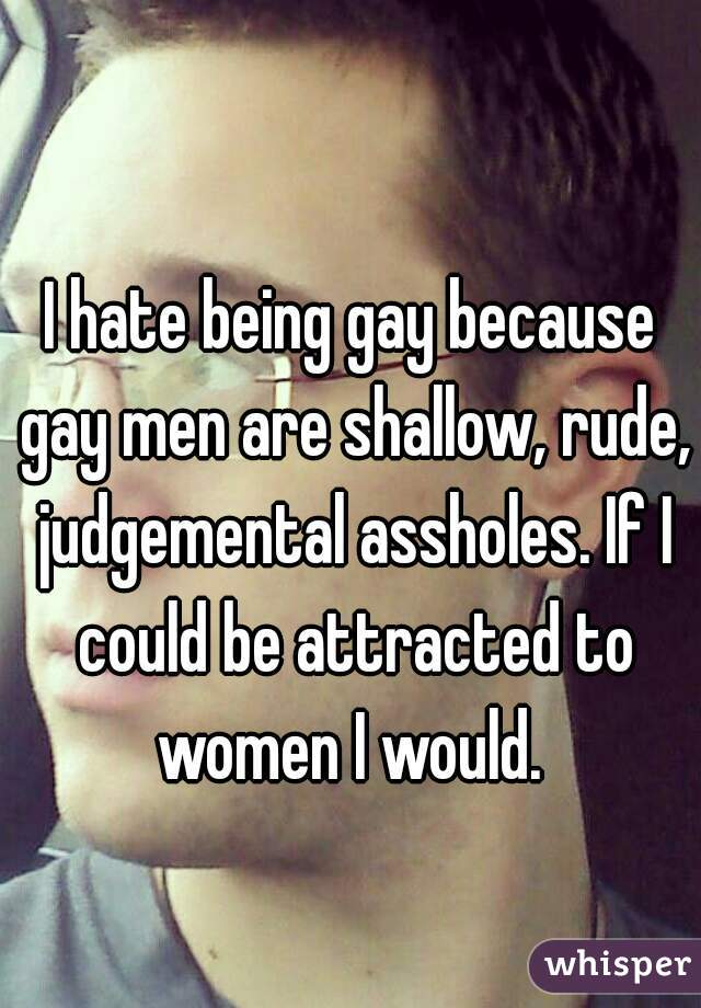 Gay men shallow