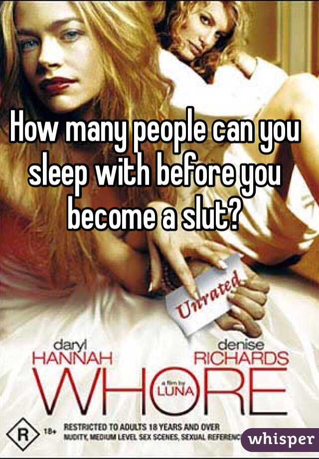 How many people can you sleep with before you become a slut?