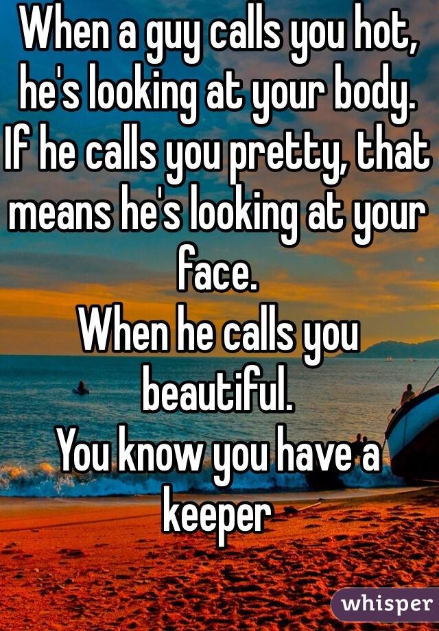 If he calls you