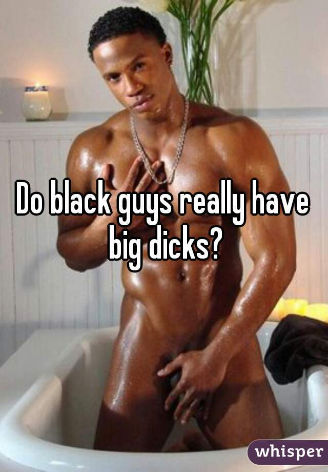 Black guys bick dicks