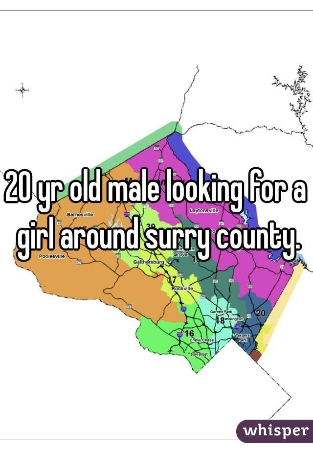 20 yr old male looking for a girl around surry county.