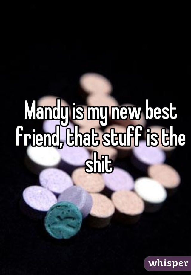Mandy is my new best friend, that stuff is the shit
