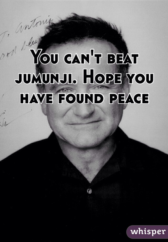 You can't beat jumunji. Hope you have found peace